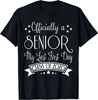 Officially Senior 2020 My Last First Day of School T-Shirt