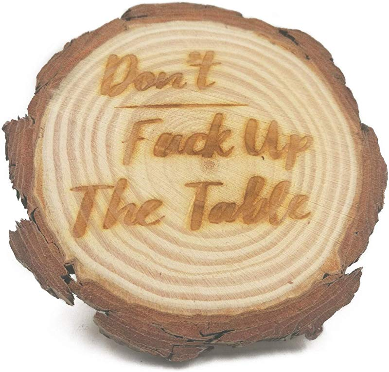 Don T Fuck Up The Table Pine Drink Coasters Set Of 6 With Holder Funny Housewarming Gift