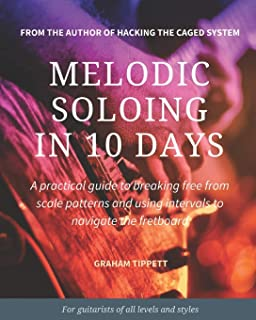Melodic Soloing in 10 Days