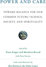 Power and Care: Toward Balance for Our Common Future#Science, Society, and Spirituality