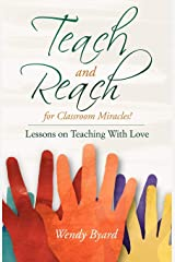 Teach and Reach For Classroom Miracles! Perfect Paperback