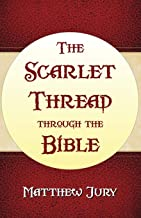 The Scarlet Thread Through the Bible