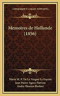 Memoires de Hollande (1856)