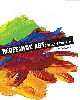 Redeeming Art: Critical Reveries (Aesthetics Today)