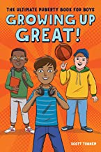 Download Book Growing Up Great!: The Ultimate Puberty Book for Boys PDF