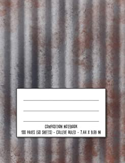 Composition Notebook: Rusty Corrugated Metal Cover Design - College Ruled Notebook Creative Writing School Journal