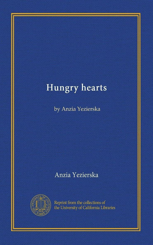 消費するゆでるクライマックスHungry hearts: by Anzia Yezierska