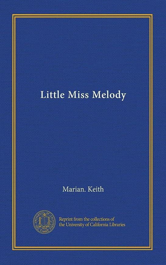 あなたのものメナジェリーオートLittle Miss Melody