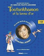 Toutankhamon et la larme d'or (Marlène Jobert - Un jour tout là-bas)