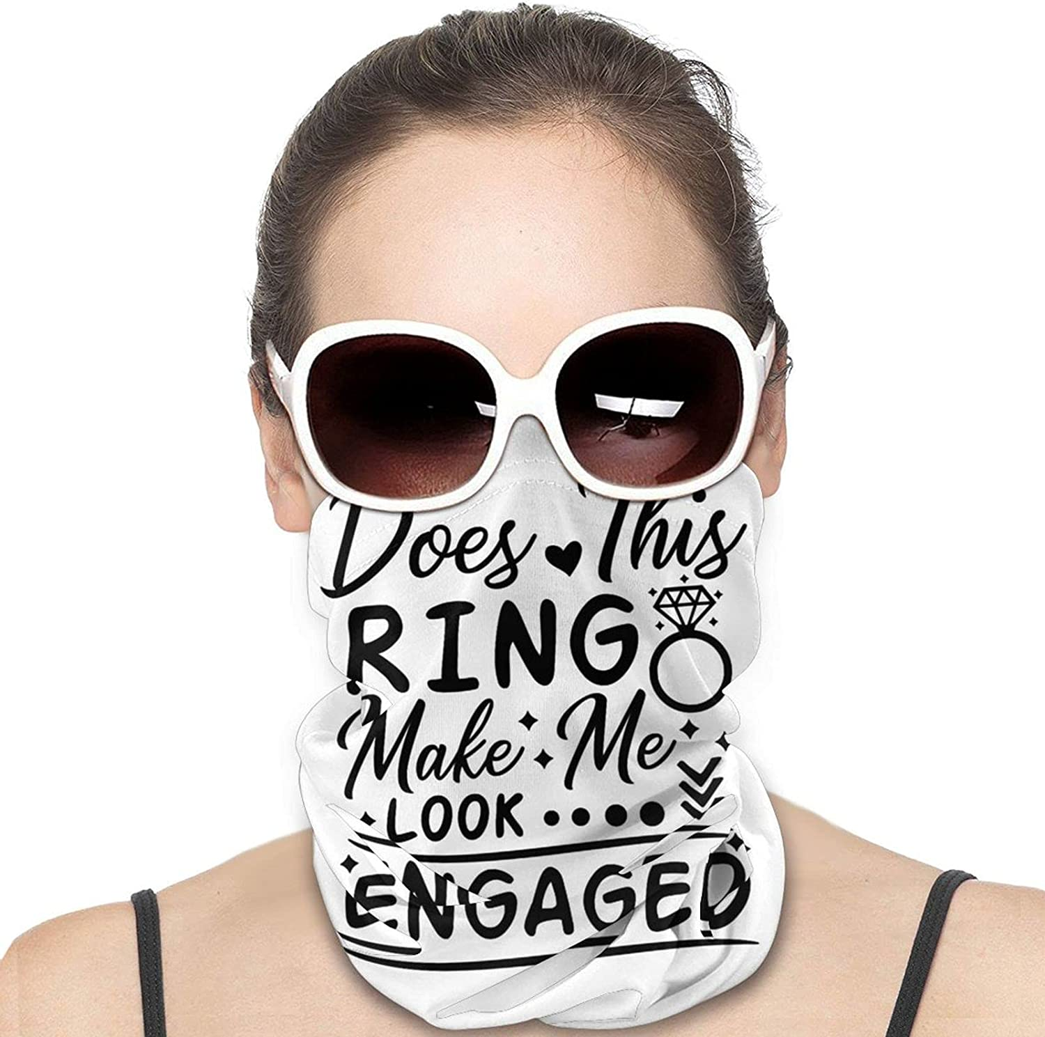 Does This Ring Make Me Look Engaged Round Neck Gaiter Bandnas Face Cover Uv Protection Prevent bask in Ice Scarf Headbands Perfect for Motorcycle Cycling Running Festival Raves Outdoors
