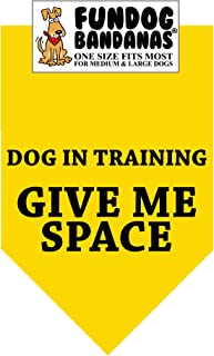 Dog In Training; Give Me Space Dog Bandana