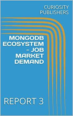MONGODB ECOSYSTEM - JOB MARKET DEMAND: REPORT 3