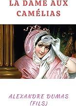 La Dame aux Camélias illustrée (French Edition)