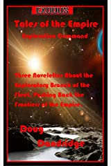 Exodus: Tales of the Empire: Exploration Command Kindle Edition