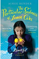 The Particular Sadness of Lemon Cake: The heartwarming Richard and Judy Book Club favourite Kindle Edition