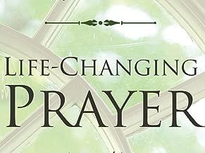 Life-Changing Prayer Video Bible Study