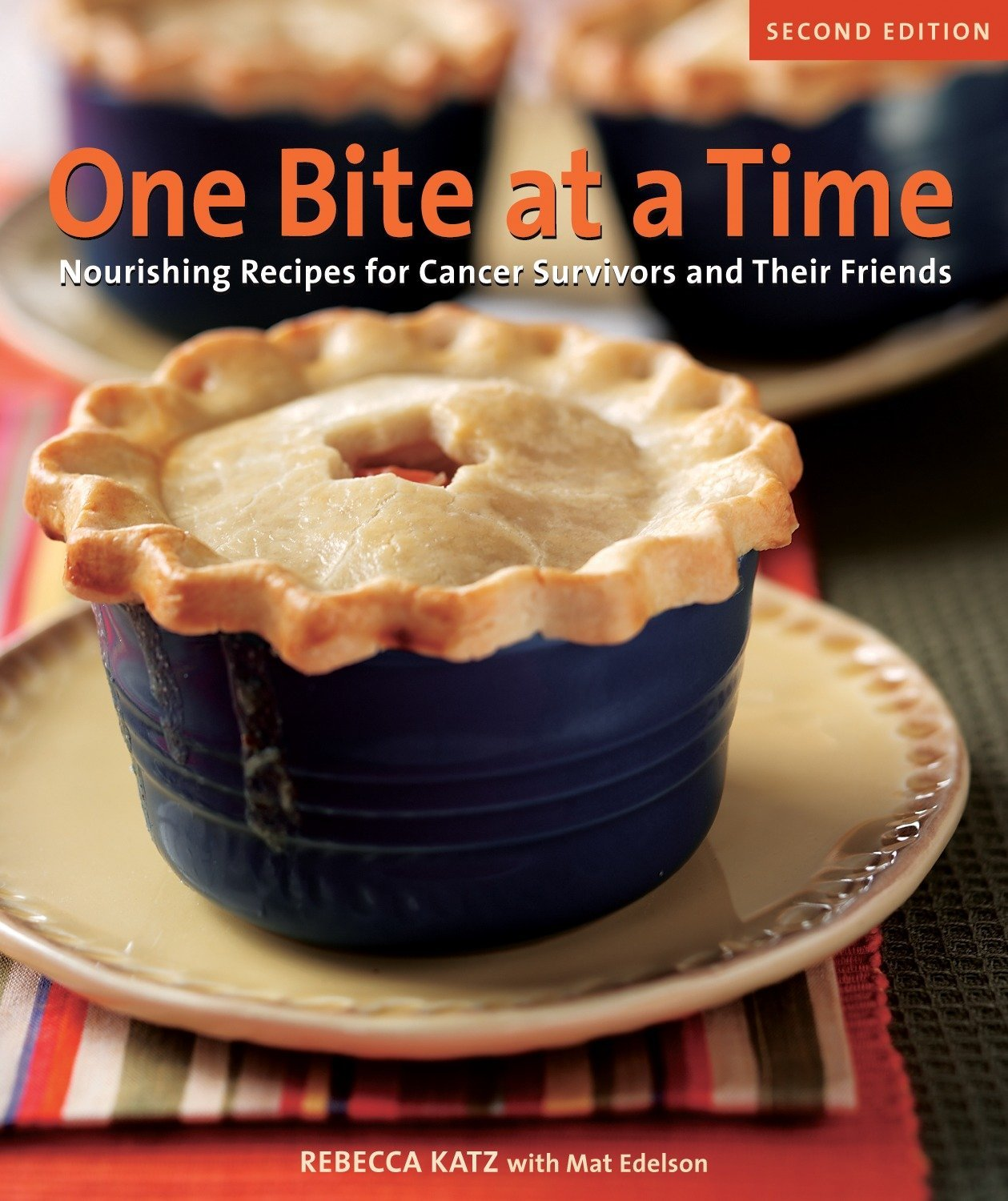 Image OfOne Bite At A Time, Revised: Nourishing Recipes For Cancer Survivors And Their Friends A Cookbook