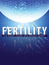 Fertility: The Shared Journey with Mercier Therapy