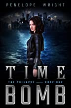 Time Bomb (The Collapse Book 1)