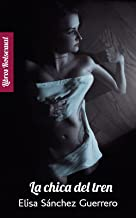 La chica del tren (Rolsexual nº 1) (Spanish Edition)