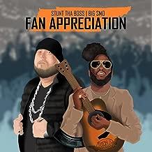Fan Appreciation (feat. Big Smo)