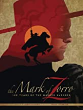 The Mark of Zorro 100 Years of the Masked Avenger HC Art Book
