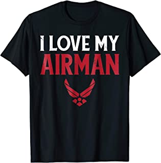 I Love My Airman Military Spouse Wife Girl Friend Shirt