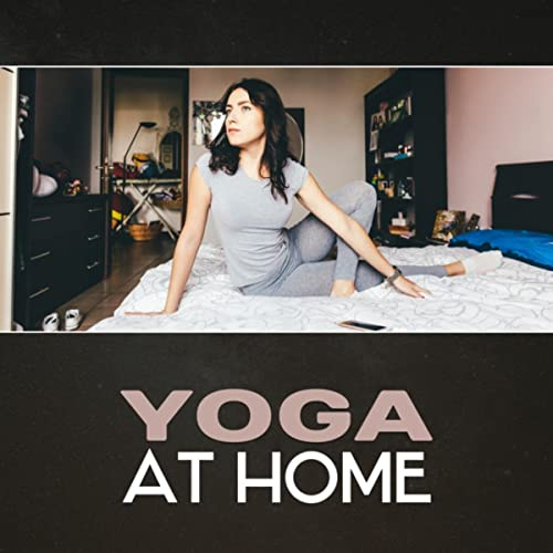 Yoga At Home Yoga Meditation For Beginners Easy Yoga Poses Calming New Age Mindfulness Training Inner Peace Emotional Harmony Balance By Various Artists On Amazon Music Amazon Com