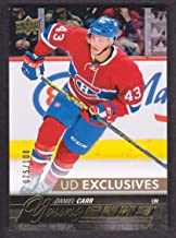 2015-16 Upper Deck UD Exclusives #524 Daniel Carr YG 075/100 Montreal Canadiens