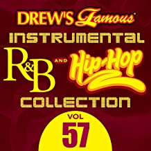Drew's Famous Instrumental R&B And Hip-Hop Collection (Vol. 57)
