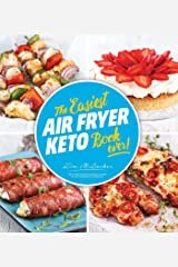 The Easiest Air Fryer Keto Book Ever Kindle Edition