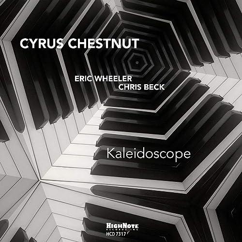 Kaleidoscope by Cyrus Chestnut on Amazon Music - Amazon com
