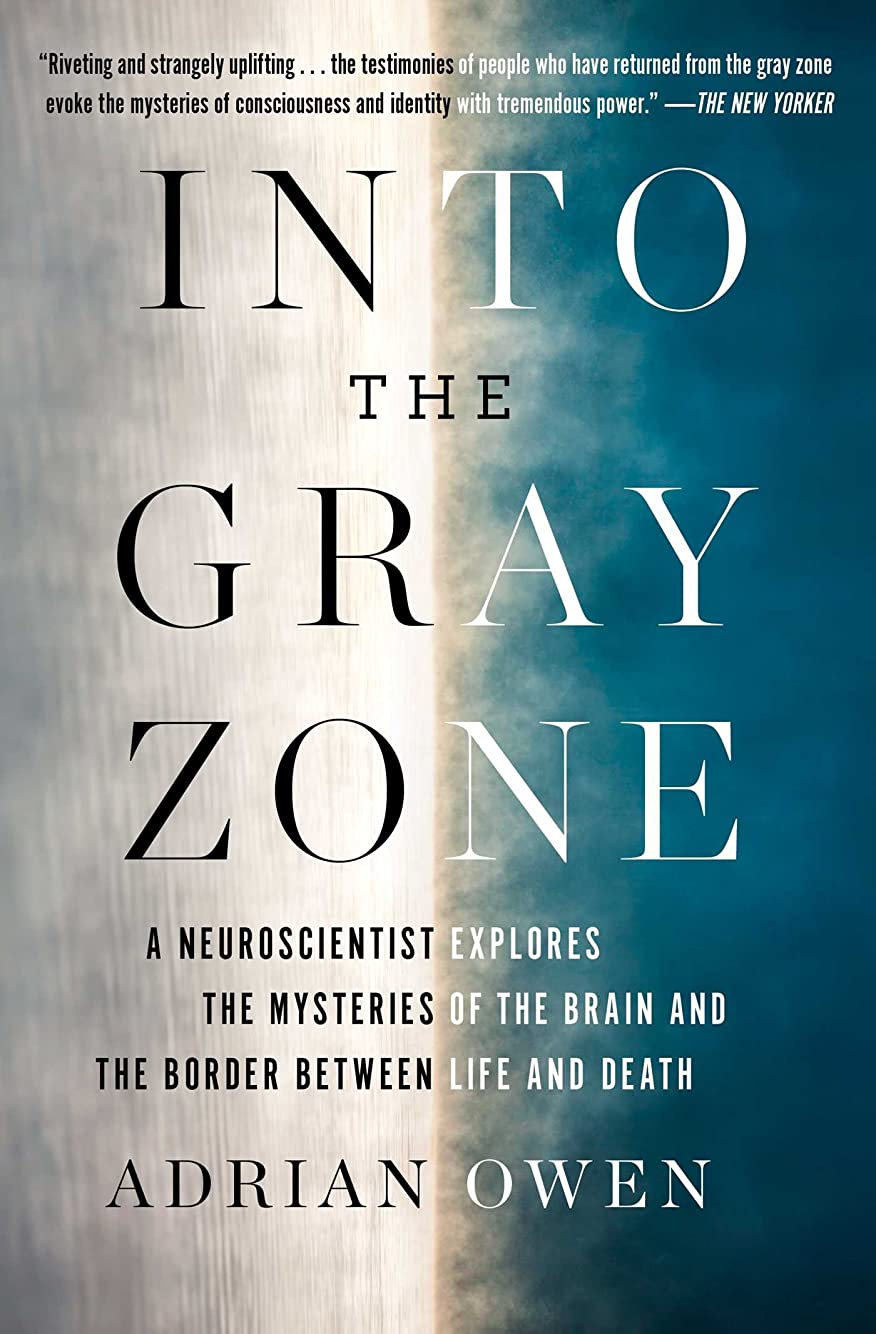 香水おじさんバイオリンInto the Gray Zone: A Neuroscientist Explores the Border Between Life and Death (English Edition)