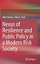 Nexus of Resilience and Public Policy in a Modern Risk Society