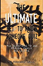 The Ultimate Get to Know Someone Quiz (Coffee Table Philosophy)
