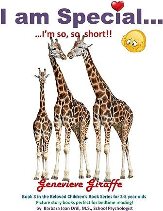 I am Special ....: Genevieve Giraffe ... I am so short!: Volume 3