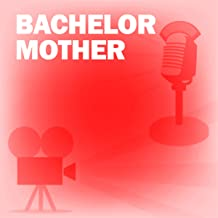 Bachelor Mother: Classic Movies on the Radio