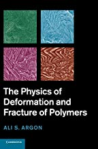 The Physics of Deformation and Fracture of Polymers (Cambridge Solid State Science)