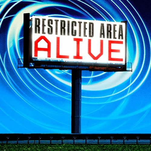 Restricted Area - Alive
