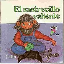 El Sastrecillo Valiente (GRANDES CUENTOS PARA LOS PEQUENITOS/THE BRAVE LITTLE TAILOR) (Spanish Edition)