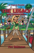 A Tropical Frontier: The Legacy