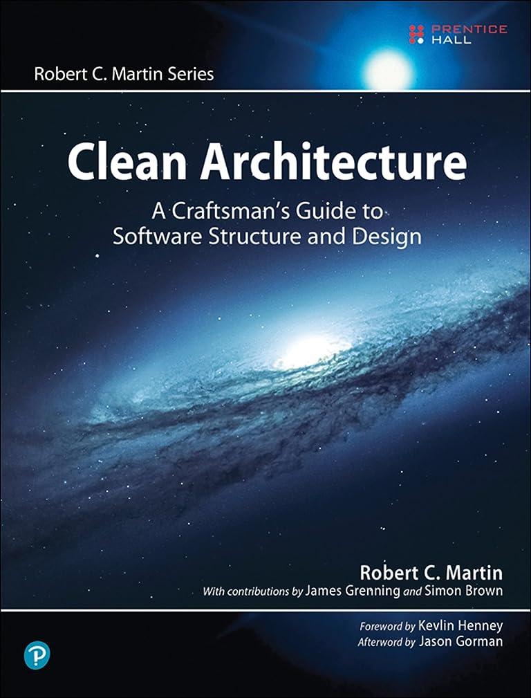 疎外する獲物長くするClean Architecture: A Craftsman's Guide to Software Structure and Design (Robert C. Martin Series) (English Edition)