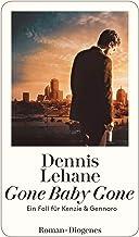 Gone Baby Gone: Ein Fall für Kenzie und Gennaro (Kenzie & Gennaro 4) (German Edition)