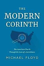 The Modern Corinth: The American Church Through the Lens of 1 Corinthians