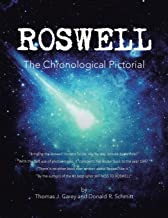 Roswell: The Chronological Pictorial