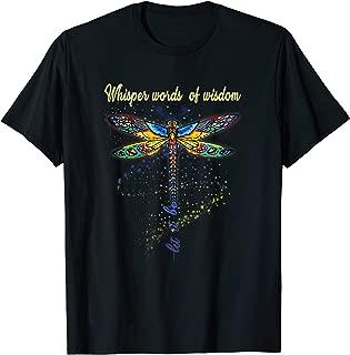 Dragonfly Whisper Words Wisdom Hippie Shirt For Men Women