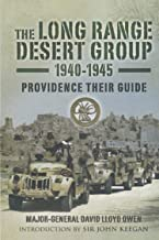 The Long Range Desert Group, 1940–1945: Providence Their Guide