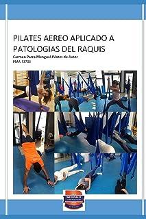 PILATES AEREO APLICADO A PATOLOGIAS DEL RAQUIS