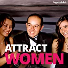 Attract Women - Hypnosis