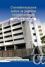 Consideraciones sobre la justicia constitucional (Spanish Edition)